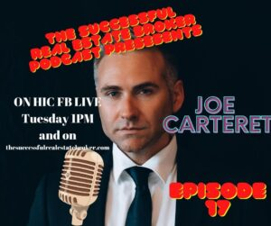 Real Estate Broker Podcast with Joe Cateret